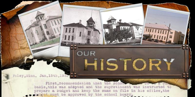 Our History image. Foley Schools, Foley, MN. Feb., 2016